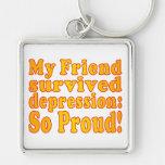 My Friend Survived Depression: So Proud! Keychain
