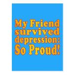 My Friend Survived Depression: So Proud! Postcard