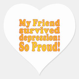 My Friend Survived Depression So Proud Sticker