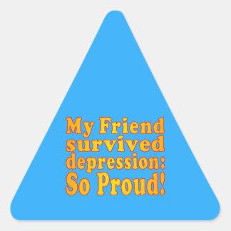 My Friend Survived Depression: So Proud! Triangle Sticker