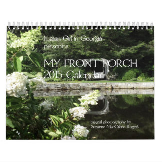 My Front Porch ~ 2015 Twelve Month Calendar