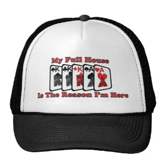 My Full House is the reason I'm here Trucker Hat