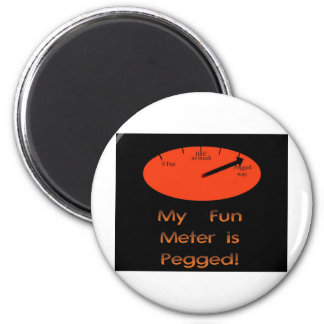 My Fun Meter is Pegged! Magnet
