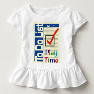My Funny To Do List Play Time T-Shirt