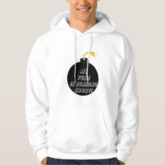 MY FUSE IS RUNNING SHORT! HOODIE