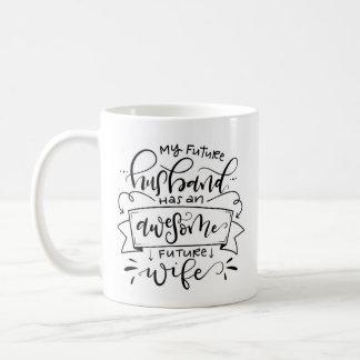 My Future Husband... Coffee Mug