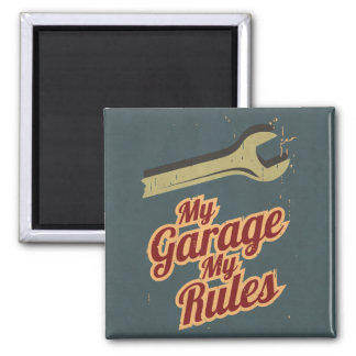 My Garage My Rules 2 Inch Square Magnet