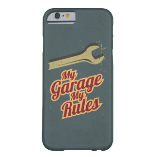 My Garage My Rules Barely There iPhone 6 Case