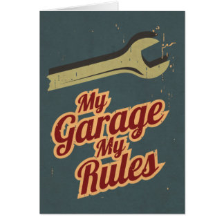 My Garage My Rules Card