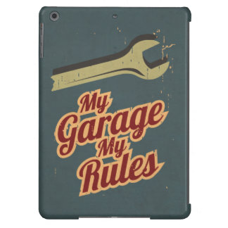 My Garage My Rules iPad Air Cases