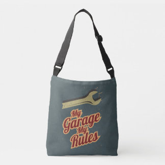 My Garage My Rules Crossbody Bag