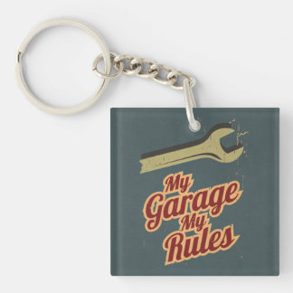 My Garage My Rules Double-Sided Square Acrylic Keychain