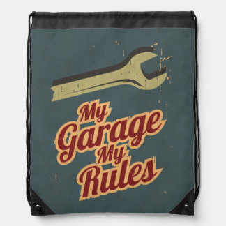 My Garage My Rules Drawstring Bag