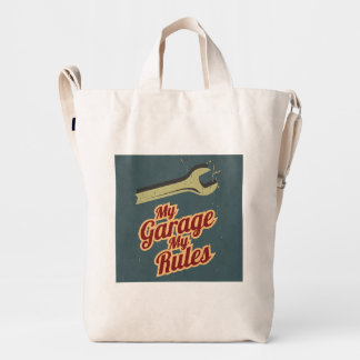 My Garage My Rules Duck Bag