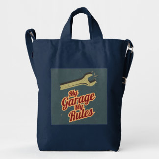 My Garage My Rules Duck Bag