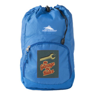 My Garage My Rules High Sierra Backpack