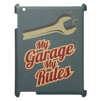 My Garage My Rules Case For The iPad