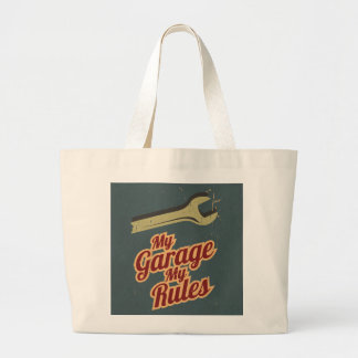 My Garage My Rules Large Tote Bag