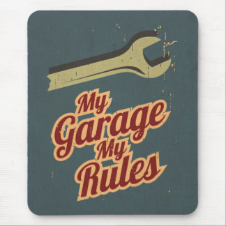 My Garage My Rules Mouse Pad