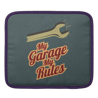 My Garage My Rules Sleeve For iPads