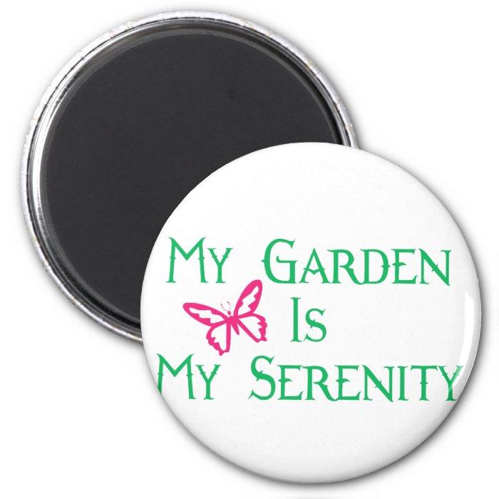 My Garden Is My Serenity 2 Inch Round Magnet