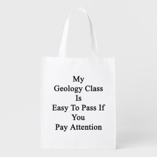 My Geology Class Is Easy To Pass If You Pay Attent Grocery Bag
