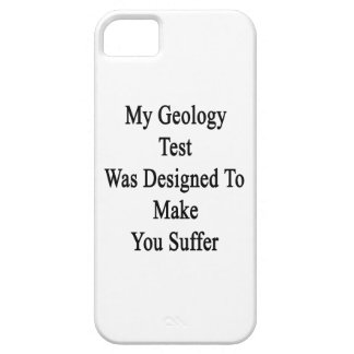 My Geology Test Was Designed To Make You Suffer iPhone SE/5/5s Case
