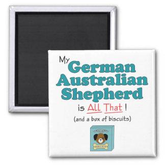My German Australian Shepherd is All That! Magnet