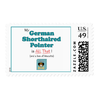 My German Shorthaired Pointer is All That! Postage