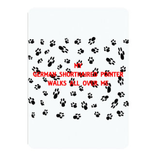 my german shorthaired pointer walks all over me card