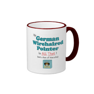 My German Wirehaired Pointer is All That! Coffee Mugs