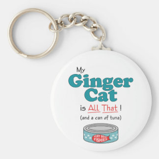 My Ginger Cat is All That! Funny Kitty Keychain