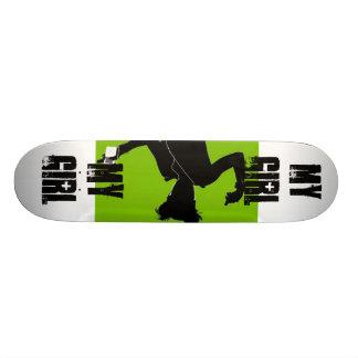 My Girl, birthday,gift,girl,birthday girl Skateboard