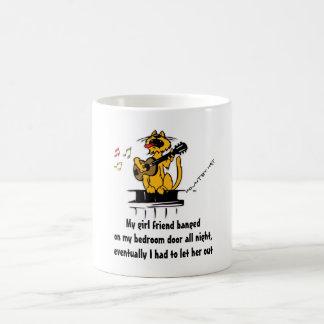 My girl friend banged on my bedroom door all night classic white coffee mug