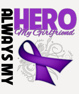 My Girlfriend Always My Hero - Purple Ribbon Tshirts