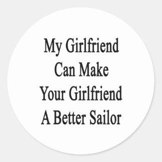 My Girlfriend Can Make Your Girlfriend A Better Sa Classic Round Sticker