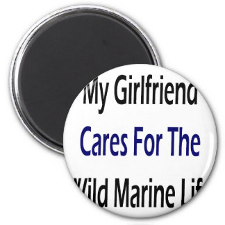 My Girlfriend Cares For The Wild Marine Life 2 Inch Round Magnet