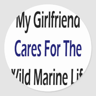 My Girlfriend Cares For The Wild Marine Life Stickers