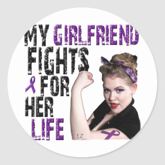 My GIRLFRIEND fights for her life... Classic Round Sticker