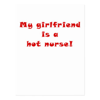 My Girlfriend is a Hot Nurse Postcard