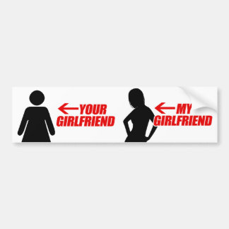 MY GIRLFRIEND IS HOTTER THAN YOURS --.png Car Bumper Sticker