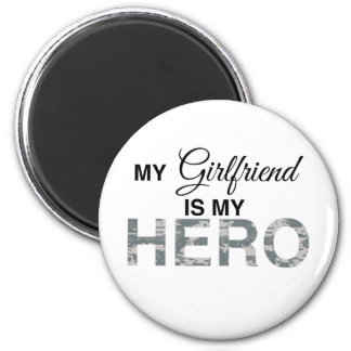 My Girlfriend is my Hero Digital Camouflage Refrigerator Magnet