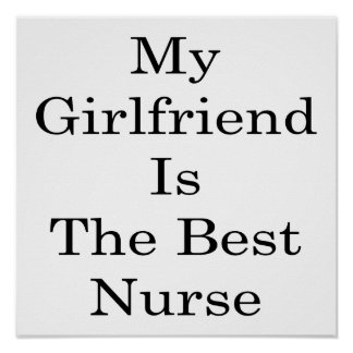 My Girlfriend Is The Best Nurse Poster