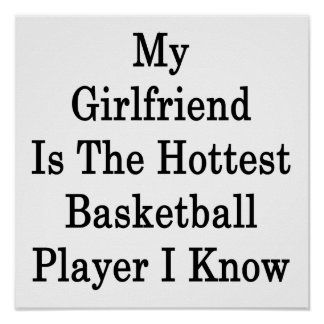 My Girlfriend Is The Hottest Basketball Player I K Poster