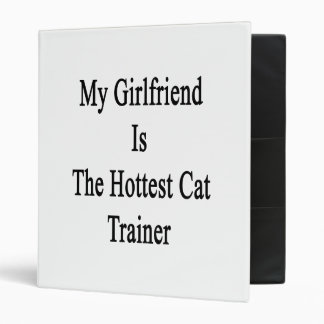 My Girlfriend Is The Hottest Cat Trainer Binders
