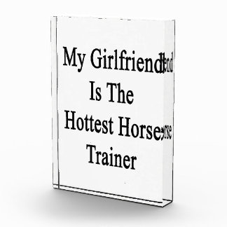 My Girlfriend Is The Hottest Horse Trainer Award