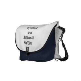 My Girlfriend Lives And Loves To Heal Cows Courier Bags