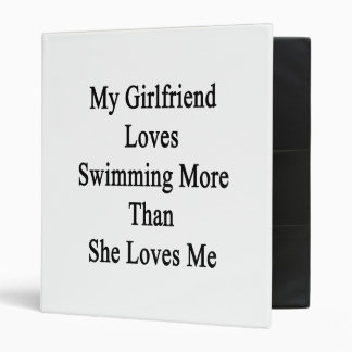 My Girlfriend Loves Swimming More Than She Loves M Vinyl Binders
