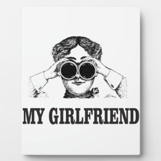 my girlfriend plaque