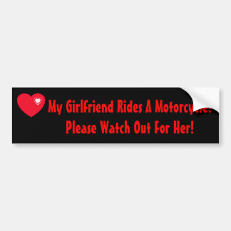 My Girlfriend Rides A Motorcycle Bumper Sticker